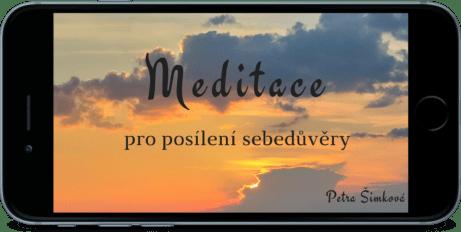meditace pro posílení sebedůvěry